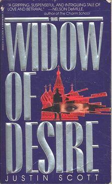 Justin Scott - Widow of Desire [antikvár]
