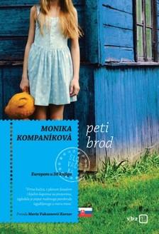Maria Vuksanoviæ Kursar Monika Kompanikova, - Peti brod [eKönyv: epub, mobi]