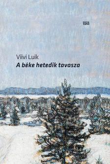 VIIVI LUIK - A béke hetedik tavasza
