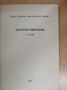 Monoriné Papp Sarolta - Tanítási program - 6. osztály [antikvár]