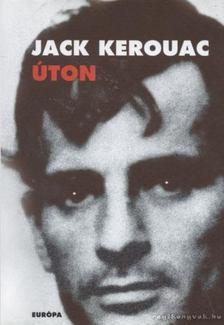Jack KEROUAC - Úton [antikvár]