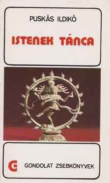 Puskás Ildikó - Istenek tánca [antikvár]