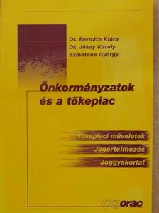 Dr. Bernáth Klára - Önkormányzatok és a tőkepiac [antikvár]
