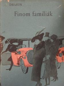 Maurice Druon - Finom famíliák [antikvár]