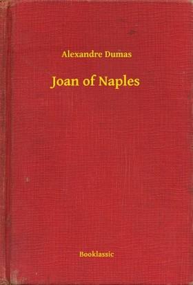 Alexandre DUMAS - Joan of Naples [eKönyv: epub, mobi]