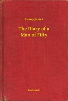 Henry James - The Diary of a Man of Fifty [eKönyv: epub, mobi]