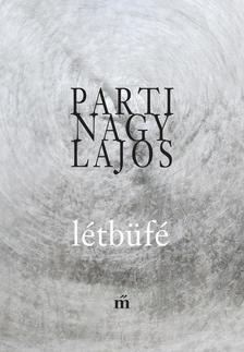 Parti Nagy Lajos - Létbüfé