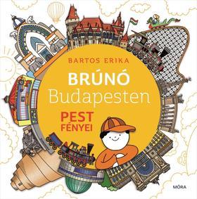 Bartos Erika - Brúnó Budapesten 4 - Pest fényei ###