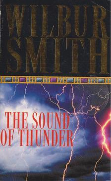 WILBUR SMITH - The Sound of Thunder [antikvár]