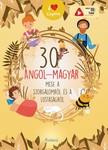 Lengyel Orsolya - 30 angol-magyar mese a szorgalomról és a lustaságról [eKönyv: pdf]
