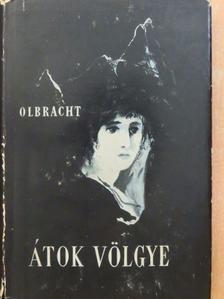 Ivan Olbracht - Átok völgye [antikvár]