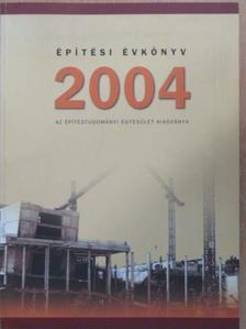 Ágostházi László - Építési Évkönyv 2004 [antikvár]