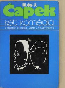 Josef Capek - Két komédia [antikvár]