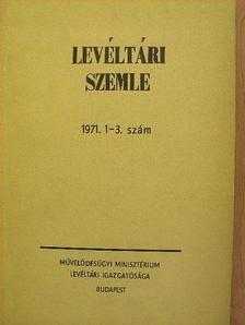 Bálint Ferenc - Levéltári Szemle 1971. január-augusztus [antikvár]