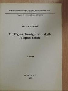 Balogh József - Erdőgazdasági munkák gépesítése 7. [antikvár]