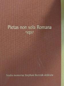 Adamik Tamás - Pietas non sola Romana [antikvár]
