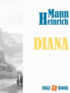 Heinrich Mann - Diana [eKönyv: epub, mobi]