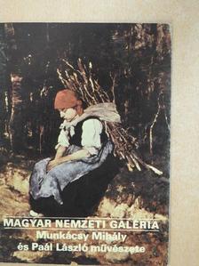 Bakó Zsuzsanna - Magyar Nemzeti Galéria - Munkácsy Mihály és Paál László művészete [antikvár]