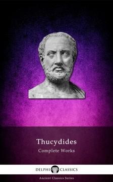 Thucydides - Delphi Complete Works of Thucydides (Illustrated) [eKönyv: epub, mobi]