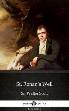 Delphi Classics Sir Walter Scott, - St. Ronan's Well by Sir Walter Scott (Illustrated) [eKönyv: epub, mobi]