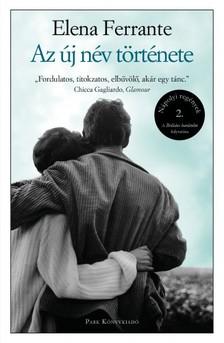 Elena Ferrante - Az új név története - Nápolyi regények 2. [eKönyv: epub, mobi]