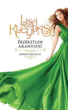 Lisa Kleypas - Érzéketlen aranyifjú / Ravenel család 1