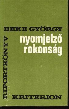Beke György - Nyomjelző rokonság [antikvár]
