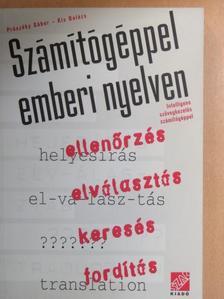 Kis Balázs - Számítógéppel - emberi nyelven [antikvár]