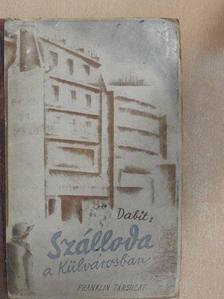 Eugéne Dabit - Szálloda a külvárosban [antikvár]
