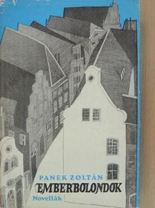Panek Zoltán - Emberbolondok [antikvár]