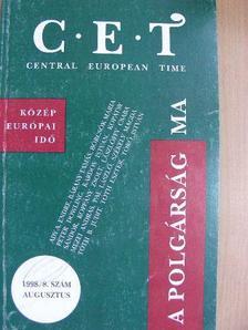Ady A. Endre - C.E.T Central European Time 1998. augusztus [antikvár]