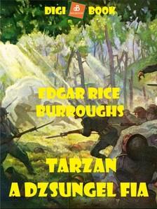 Edgar Rice Burroughs - Tarzan, a dzsungel fia [eKönyv: epub, mobi]