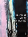 LANCZKOR GÁBOR - Sarjerdő