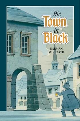 MIKSZÁTH KÁLMÁN - The town in black [eKönyv: pdf, epub, mobi]