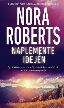 Nora Roberts - Naplemente idején