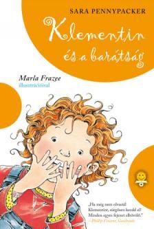 Sara Pennypacker - Klementin és a barátság (Klementin viszontagságai 4.)
