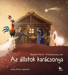 Bajzáth Mária - Az állatok karácsonya