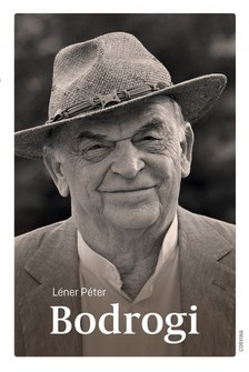 Léner Péter - Bodrogi [eKönyv: epub, mobi]