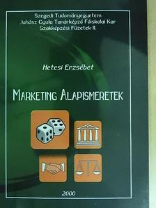 Hetesi Erzsébet - Marketing Alapismeretek [antikvár]