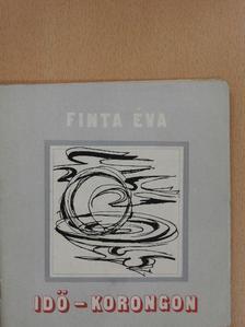 Finta Éva - Idő-korongon [antikvár]