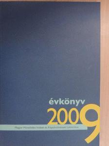 B. Hegedűs Katalin - Magyar Művelődési Intézet és Képzőművészeti Lektorátus Évkönyve, 2009 [antikvár]