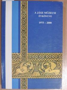 B. Jánosi Gyöngyi - A Jász Múzeum évkönyve 1975-2000 [antikvár]