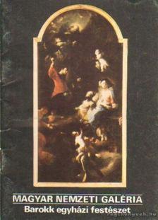 Jávor Anna - Magyar Nemzeti Galéria - Barokk egyházi festészet [antikvár]