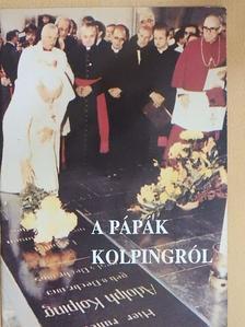 Adolf Kolping - A pápák Kolpingról [antikvár]