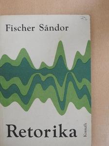 Fischer Sándor - Retorika [antikvár]