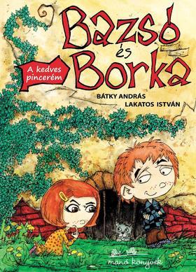 Bátky András - Bazsó és Borka - A kedves pincerém