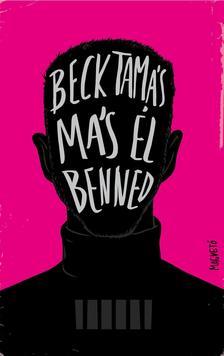 Beck Tamás - Más él benned