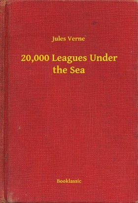 Jules Verne - 20,000 Leagues Under the Sea