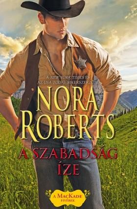 Nora Roberts - A szabadság íze [eKönyv: epub, mobi]