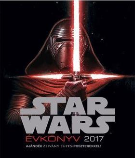 STAR WARS - Star Wars évkönyv 2017 (ajándék Zsivány Egyes poszterekkel)